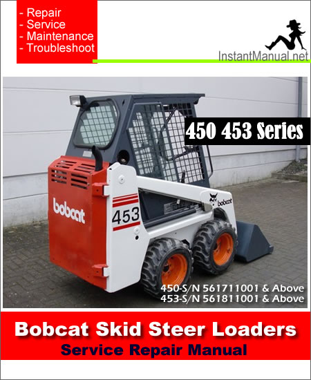 Bobcat_450 453_Skid_Steer_Loader_Service_Manual bobcat 453 skid steer loader service repair manual download 453 bobcat wiring diagram at suagrazia.org