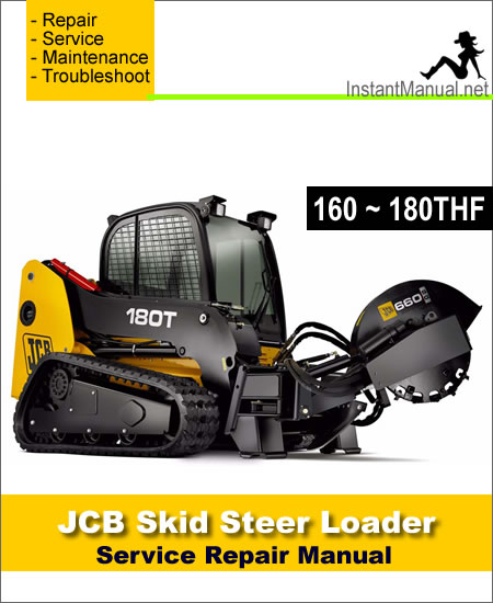 JCB 160 170 170HF 180 180HF 180T 180THF Skid Steer Loader Service Manual