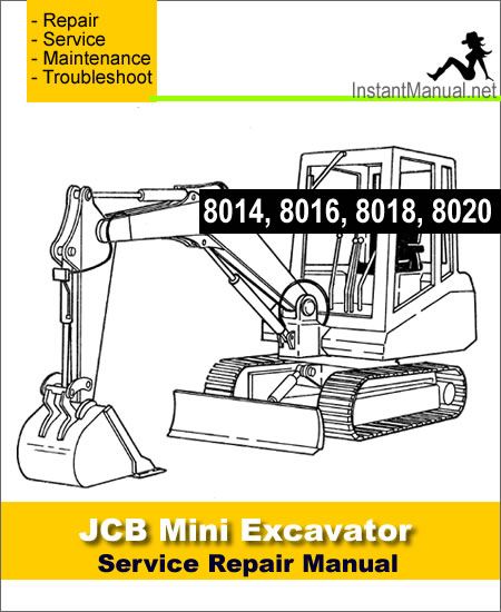 JCB 8014 8016 8018 8020 Mini Excavator Service Repair Manual