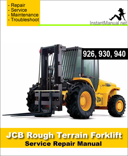 JCB 926 930 940 Rough Terrain Forklift Service Repair Manual