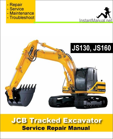 JCB JS130 JS160 Tracked Excavator Service Repair Manual