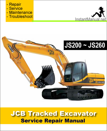 JCB JS200 JS210 JS220 JS240 JS260 Tracked Excavator Service Repair Manual