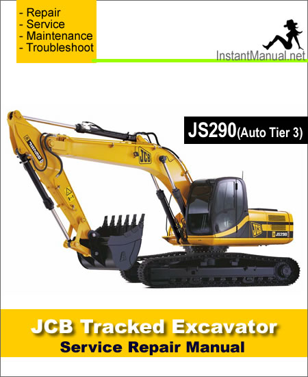 JCB JS290 (Auto Tier 3) Tracked Excavator Service Repair Manual