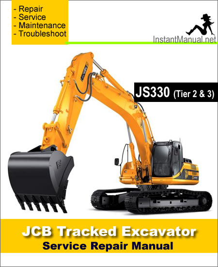 JCB JS330 Tier 2 & 3 Auto Tracked Excavator Service Repair Manual