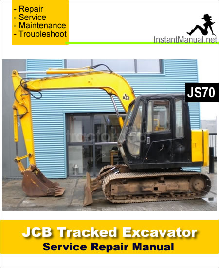 JCB JS70 Tracked Excavator Service Repair Manual
