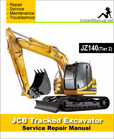 JCB JZ140 (Tier 2) Tracked Excavator Service Repair Manual