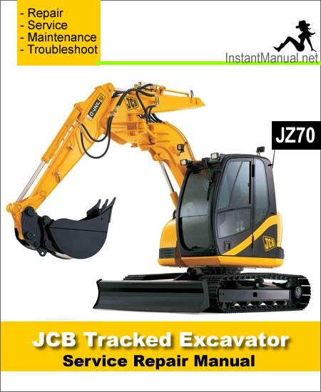 JCB JZ70 Tracked Excavator Service Repair Manual