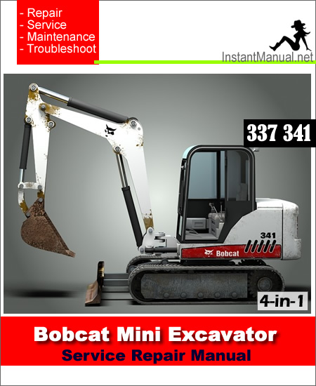 Bobcat 337 341 Mini Excavator Service Manual 4-in-1