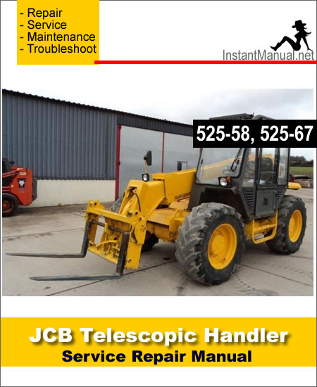 JCB 525-58 525-67 Telescopic Handler Service Repair Manual