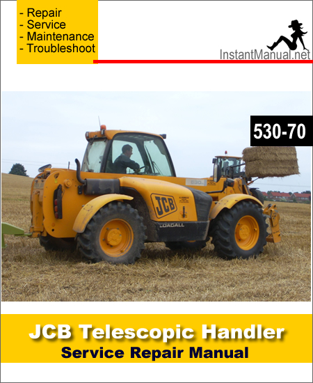JCB 530-70 Telescopic Handler Service Repair Manual