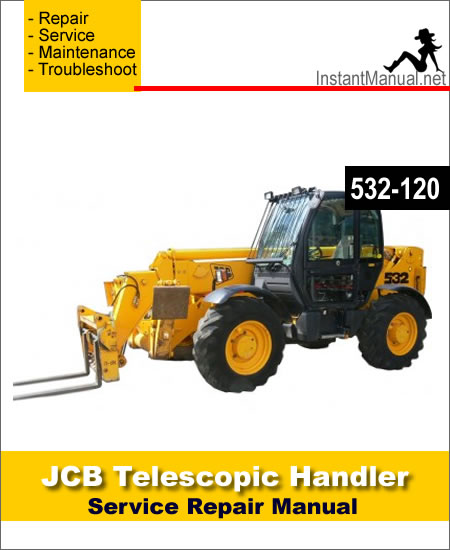 JCB 532-120 Telescopic Handler Service Repair Manual