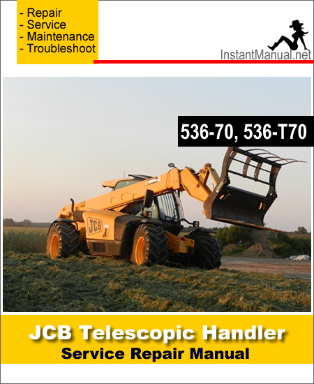 JCB 536-70 536-T70 Telescopic Handler Service Repair Manual