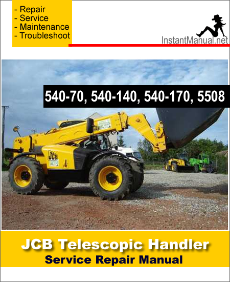 JCB 540-70 540-140 540-170 5508 Telescopic Handler Service Repair Manual
