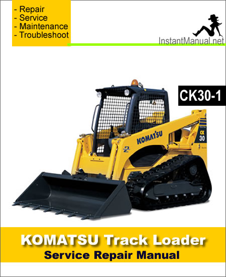 Komatsu CK30-1 Compact Track Loader Service Repair Manual