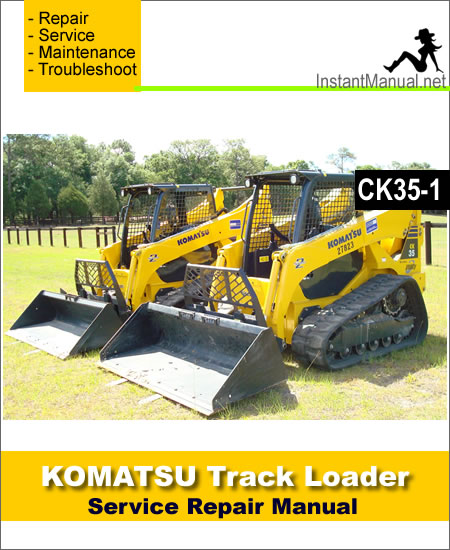 Komatsu CK35-1 Compact Track Loader Service Repair Manual