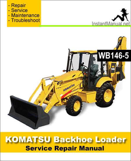 Komatsu WB146-5 Backhoe Loader Service Repair Manual