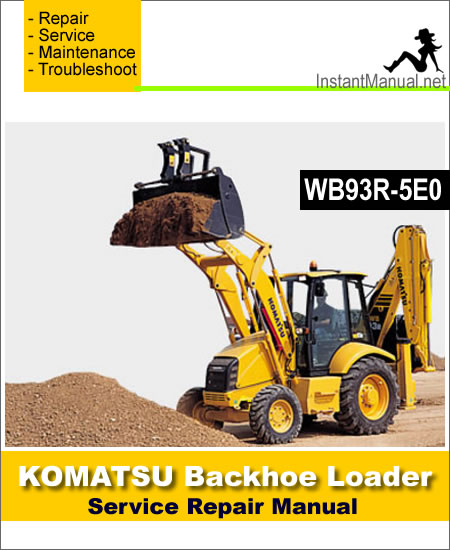 Komatsu WB93R-5E0 Backhoe Loader Service Repair Manual