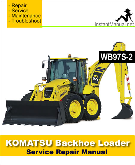 Komatsu WB97S-2 Backhoe Loader Service Repair Manual