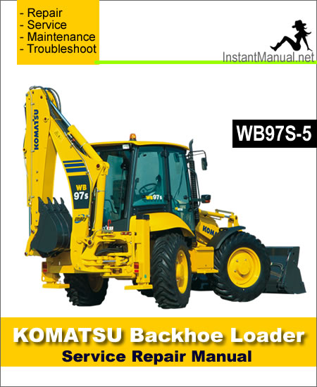 Komatsu WB97S-5 Backhoe Loader Service Repair Manual
