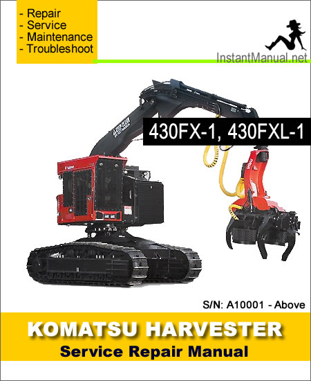 Komatsu 430FX-1 430FXL-1 Crawler Feller Buncher Service Manual SN A10001-Up