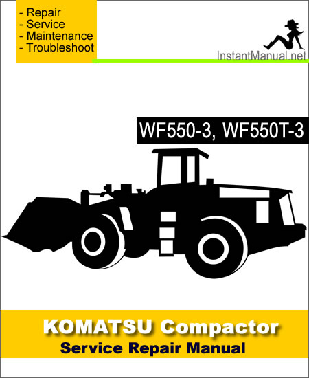 Komatsu WF550-3 WF550T-3 Trash Compactor Service Repair Manual