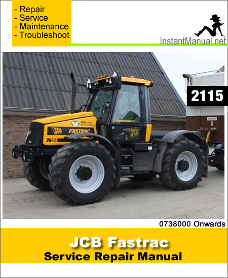 JCB 2115 Fastrac Service Repair Manual SN 0738000 Onwards