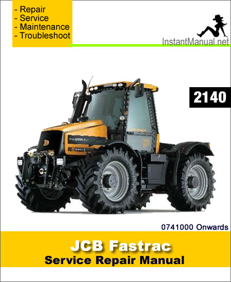 JCB 2140 Fastrac Service Repair Manual SN 0741000 Onwards