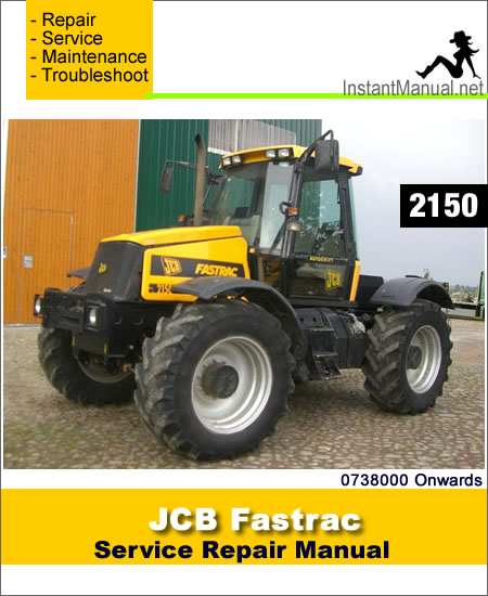 JCB 2150 Fastrac Service Repair Manual SN 0738000 Onwards