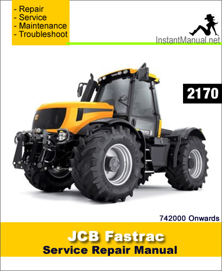 JCB 2170 Fastrac Service Repair Manual SN 742000 Onwards