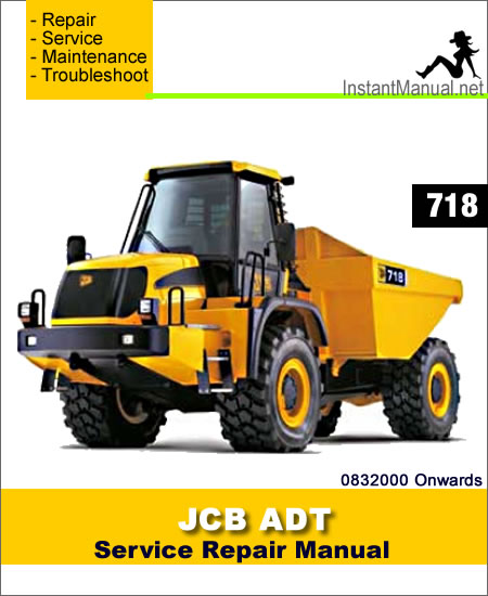 JCB 718 ADT Service Repair Manual SN 0832000 Onwards