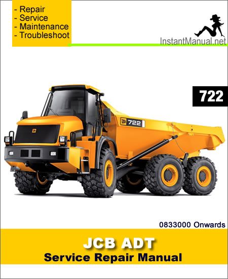 JCB 722 ADT Service Repair Manual SN 0833000 Onwards