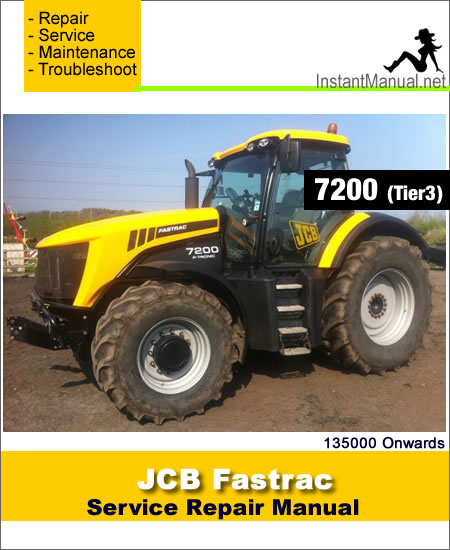 JCB 7200 Tier 3 Fastrac Service Repair Manual SN 135000 Onwards