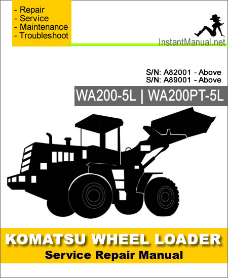 Komatsu WA200-5L WA200PT-5L Wheel Loader Service Repair Manual