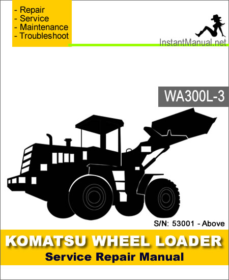Komatsu WA300L-3 Wheel Loader Service Repair Manual