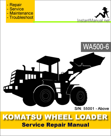 Komatsu WA500-6 Wheel Loader Service Repair Manual
