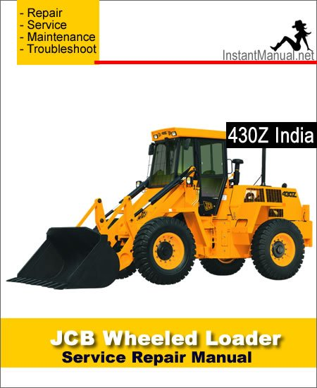 JCB 430Z India Wheel Loader Shovel Service Repair Manual