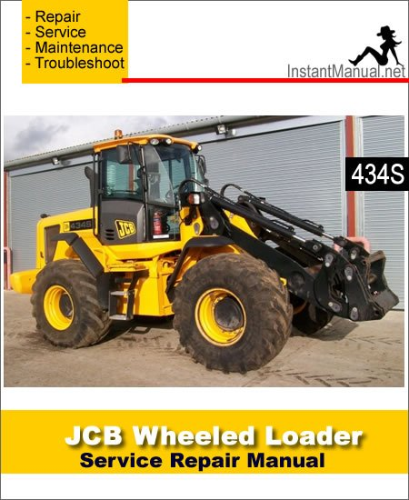 JCB 434S Wheel Loader Shovel Service Repair Manual