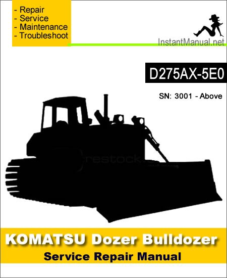 Komatsu D275AX-5E0 Bulldozer Service Repair Manual SN 3001-Up