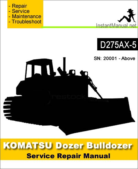 Komatsu D275AX-5 Bulldozer Service Repair Manual SN 20001-Up