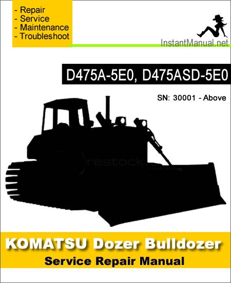 Komatsu D475A-5E0 D475ASD-5E0 Bulldozer Service Repair Manual SN 30001-Up