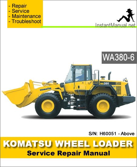 Komatsu WA380-6 Wheel Loader Service Repair Manual SN H60051-Up