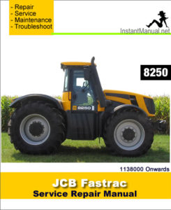 jcb 8250 fastrac service repair manual sn 1138000 onwards. Black Bedroom Furniture Sets. Home Design Ideas