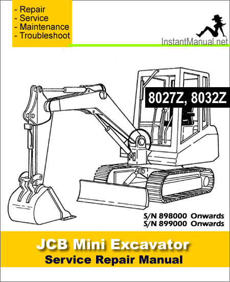 JCB 8027Z 8032Z Mini Excavator Service Repair Manual