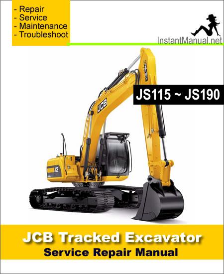 Jcb Js115 Js130 Js130lc Js145 Js160 Js180 Js190 Tracked Excavator Service Manual