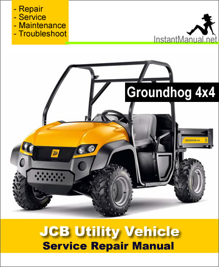 JCB 4×4 Groundhog Utility Vehicle Service Repair Manual