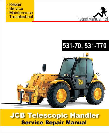 JCB 531-70 531-T70 Telescopic Handler Service Repair Manual