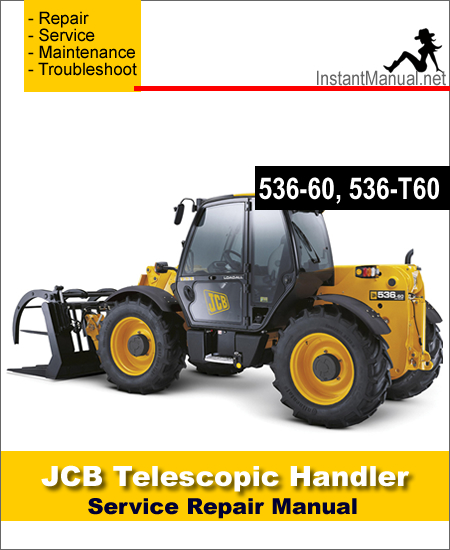 JCB 536-60 536-T60 Telescopic Handler Service Repair Manual