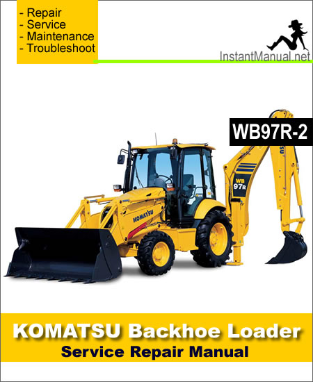 Komatsu WB97R-2 Backhoe Loader Service Repair Manual