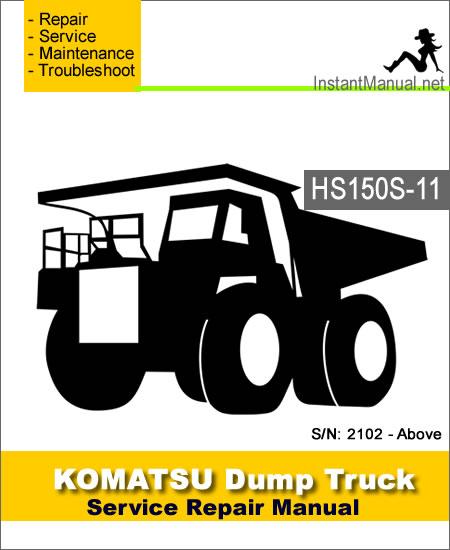 Komatsu HS150S-11 Dump Truck Service Repair Manual SN 2102-Above