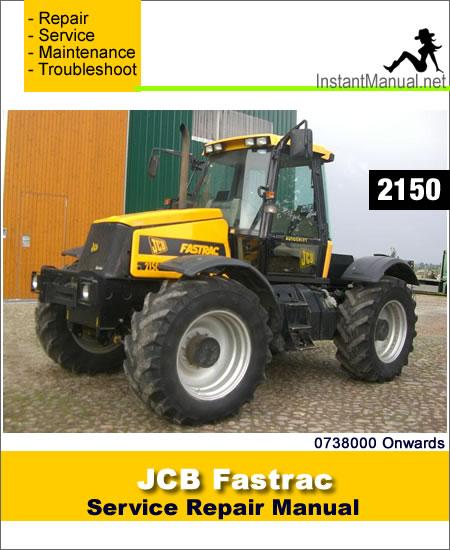 JCB 2150 Fastrac Service Repair Manual SN 0738000 Onwards
